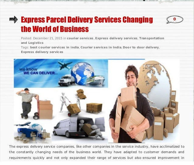 Express parcel delivery services changing the world of business