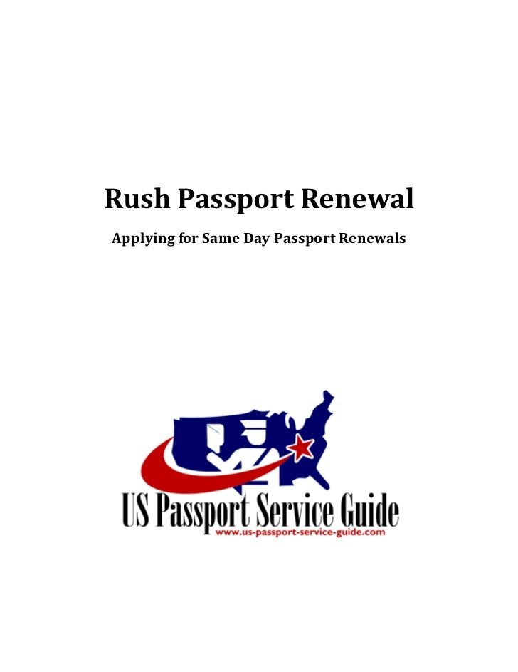 Rush Passport Renewal Applying for Same Day Passport Renewals