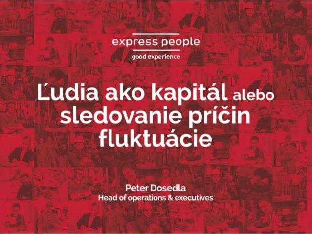 Veľkosť trhu agentúrnych zamestnancov1 www.express-people.com • 15 miliónov agentúrnych zamestnancov • 4, 1 milióna FTE de...