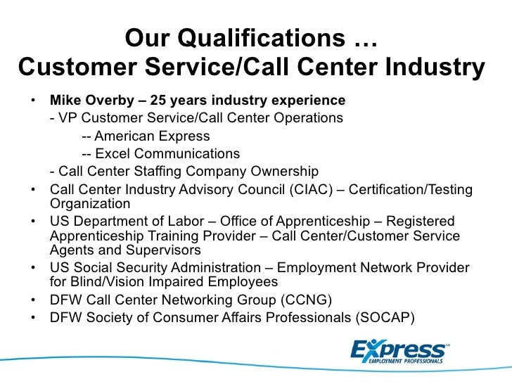 express qualifications to serve call center customer