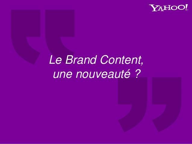 Le Brand Content, une nouveauté ?