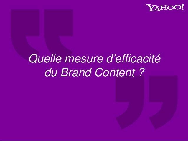 Quelle mesure d'efficacité du Brand Content ?