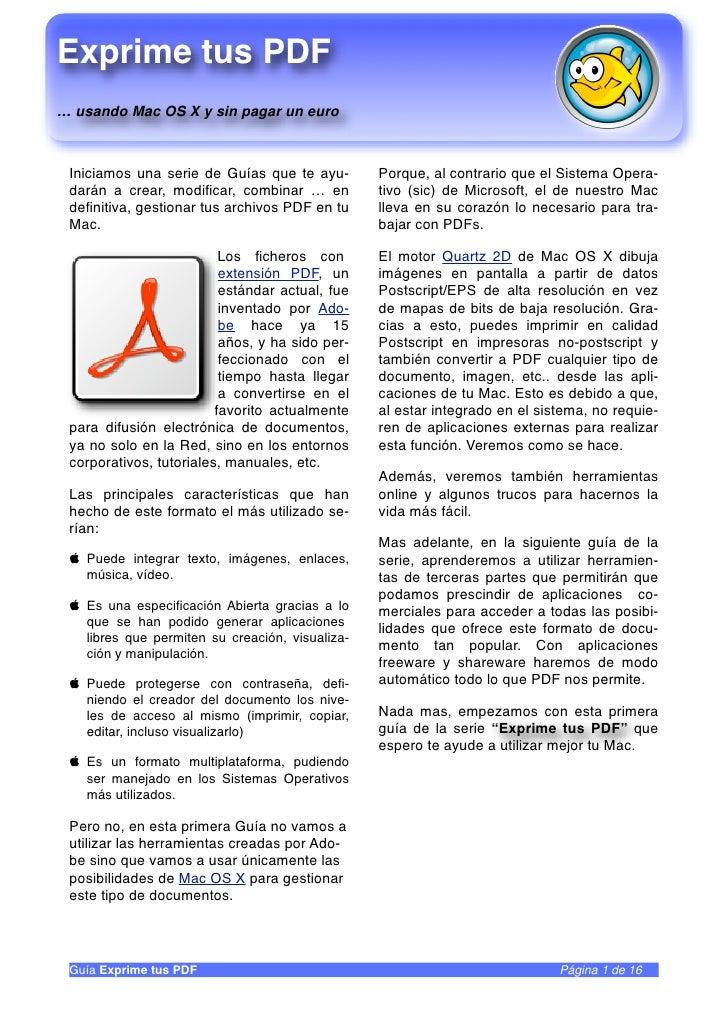 Exprime tus PDF … usando Mac OS X y sin pagar un euro     Iniciamos una serie de Guías que te ayu-        Porque, al contr...