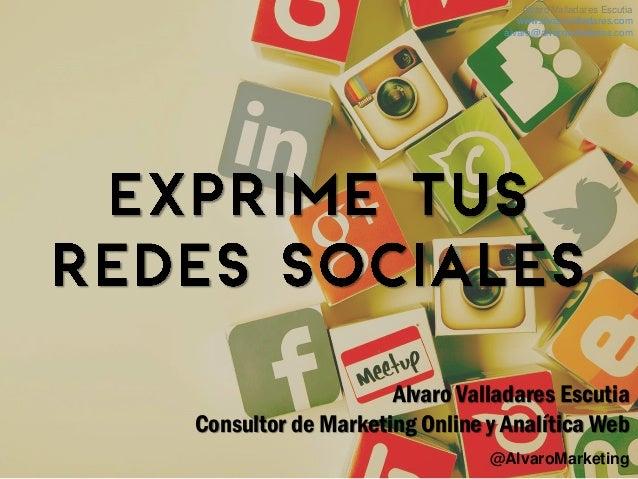 @AlvaroMarketing Alvaro Valladares Escutia www.alvarovalladares.com alvaro@alvarovalladares.com Alvaro Valladares Escutia ...