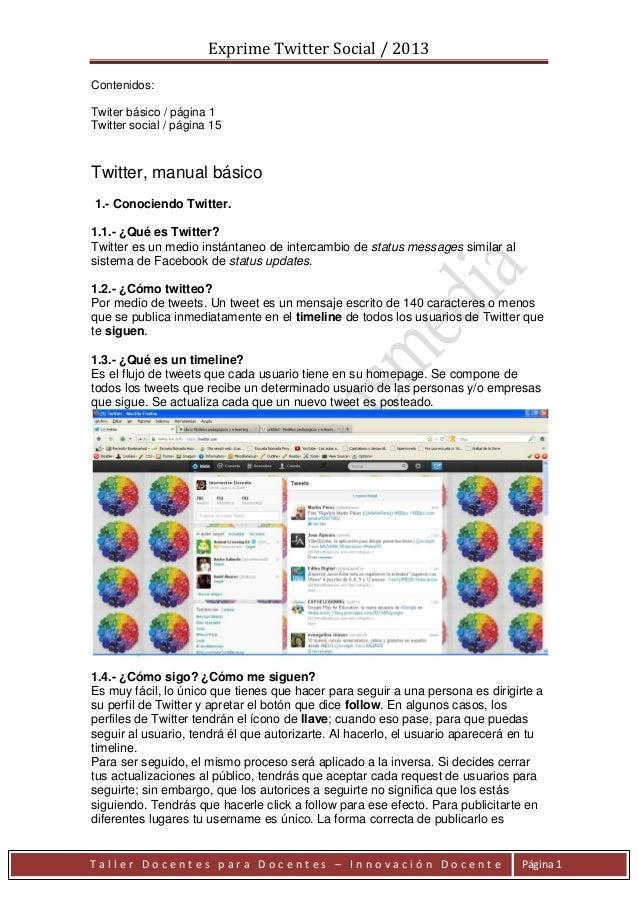 Exprime Twitter Social / 2013 T a l l e r D o c e n t e s p a r a D o c e n t e s – I n n o v a c i ó n D o c e n t e Pági...