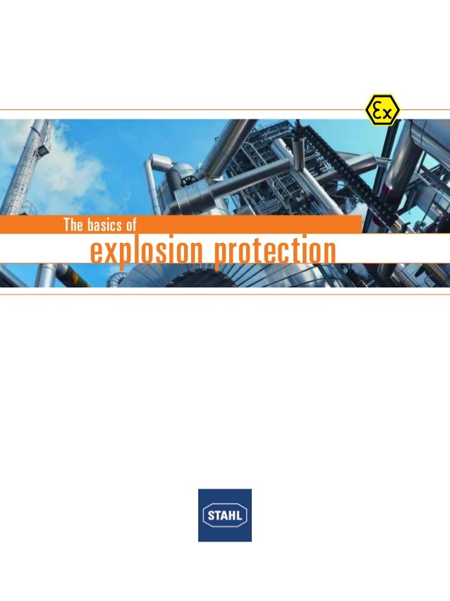 R. STAHL explosion protection The basics of explosion protection