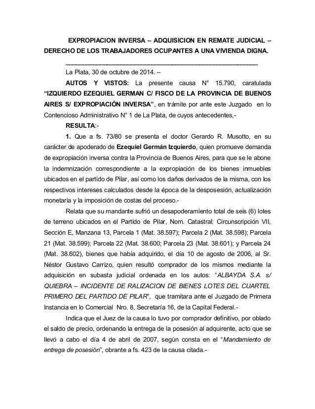 EXPROPIACION INVERSA – ADQUISICION EN REMATE JUDICIAL –  DERECHO DE LOS TRABAJADORES OCUPANTES A UNA VIVIENDA DIGNA.  ____...
