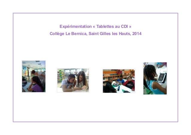 Expérimentation « Tablettes au CDI » Collège Le Bernica, Saint Gilles les Hauts, 2014