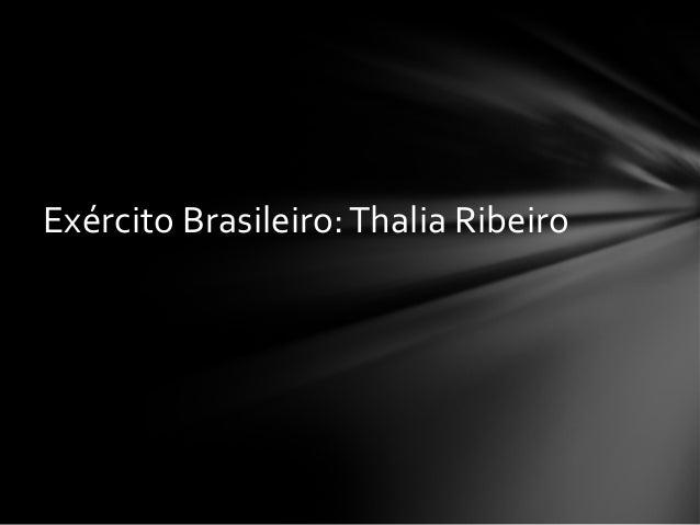 Exército Brasileiro:Thalia Ribeiro