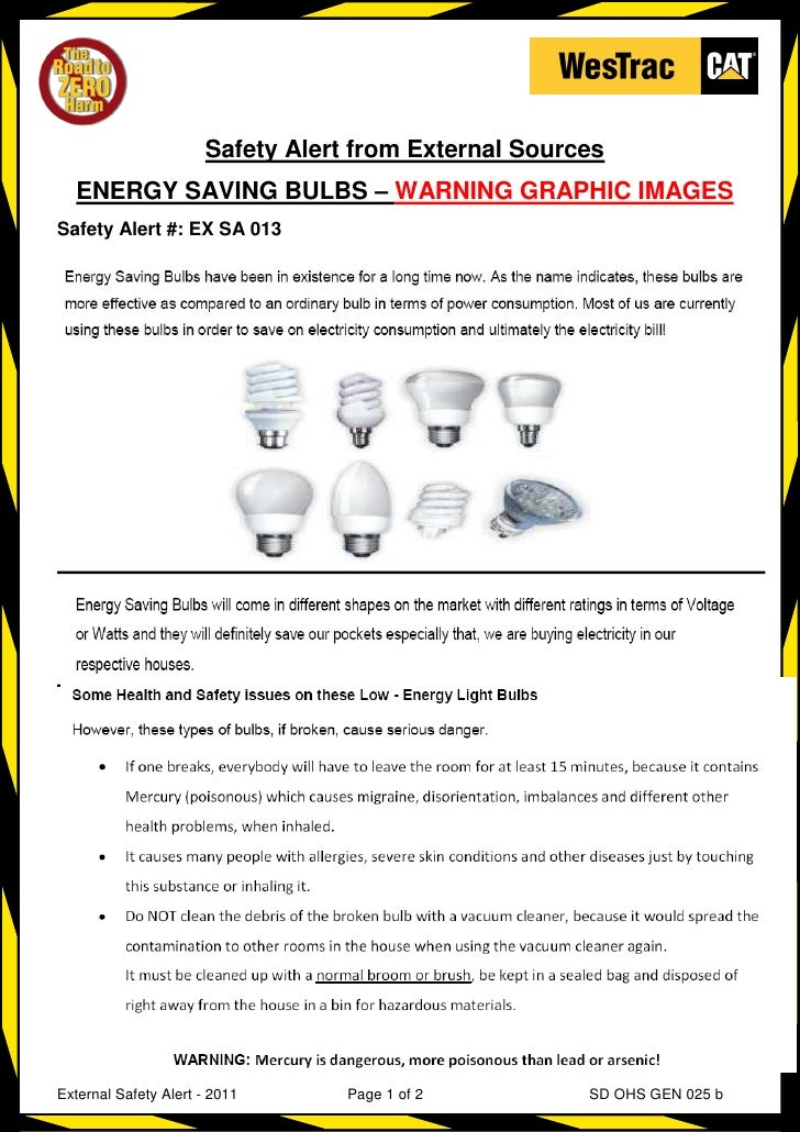 Safety Alert from External Sources  ENERGY SAVING BULBS – WARNING GRAPHIC IMAGESSafety Alert #: EX SA 013External Safety A...