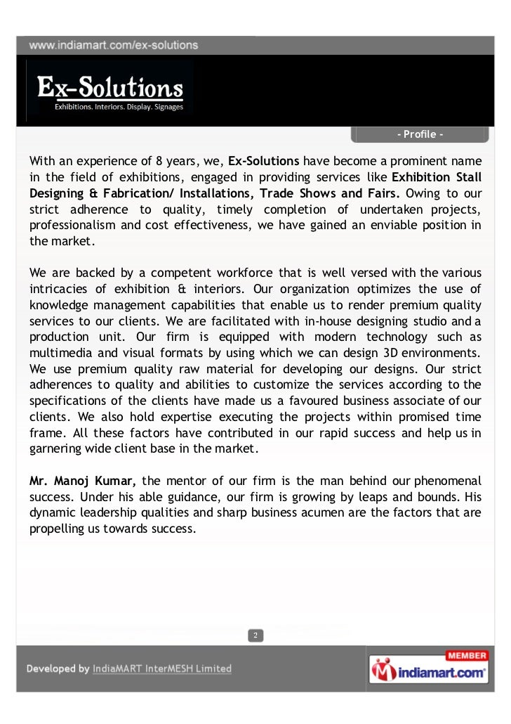 - Profile -With an experience of 8 years, we, Ex-Solutions have become a prominent namein the field of exhibitions, engage...