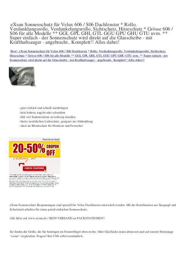eXsun Sonnenschutz für Velux 606 / S06 Dachfenster * Rollo,Verdunklungsrollo, Verdunkelungsrollo, Sichtschutz, Hitzeschutz...