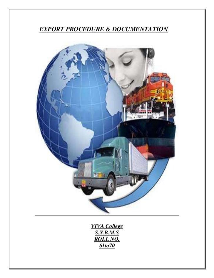 EXPORT PROCEDURE & DOCUMENTATION            VIVA College             S.Y.B.M.S             ROLL NO.               61to70
