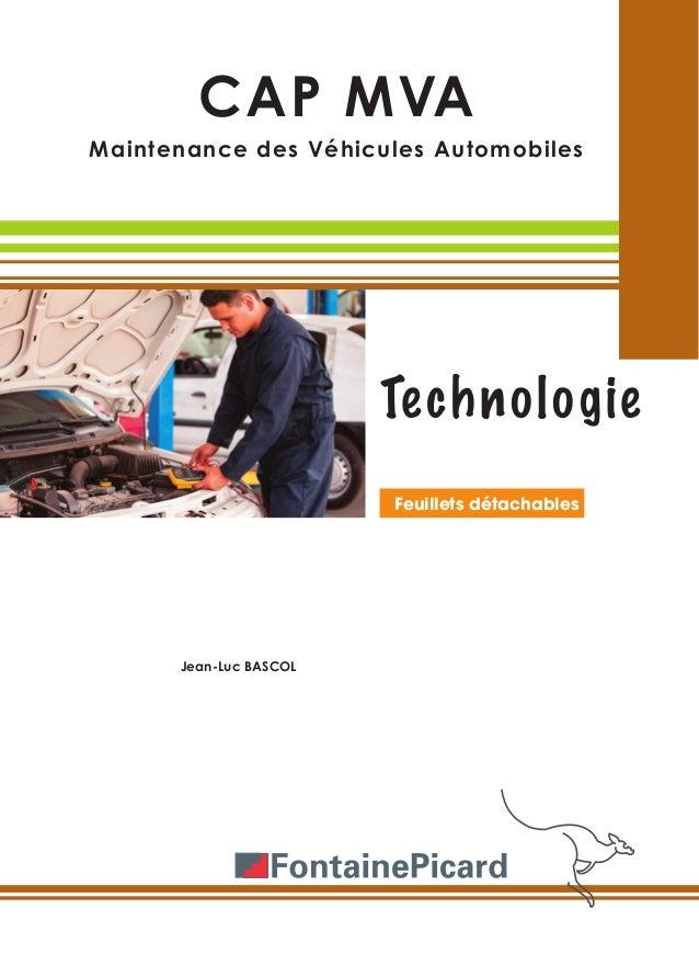 CAP MVA Maintenance des Véhicules Automobiles Technologie Jean-Luc BASCOL Feuillets détachables