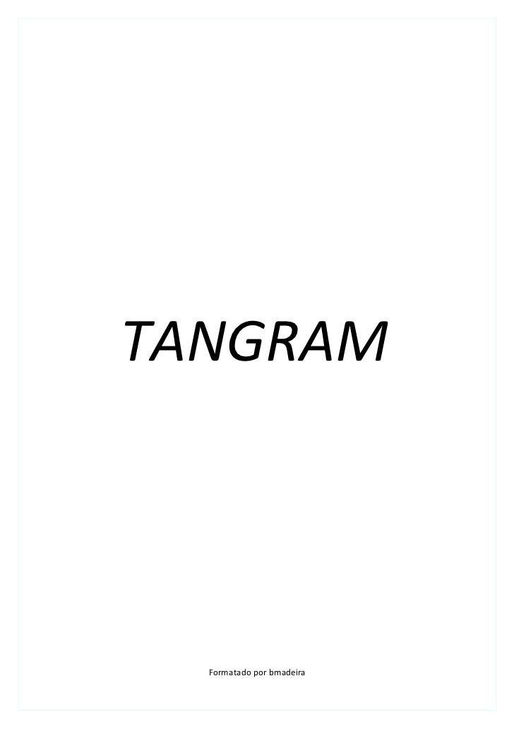 TANGRAM  Formatado por bmadeira