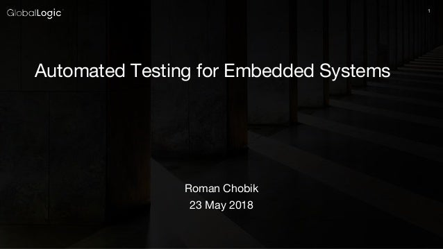 """Automation Testing for Embedded Systems"""""""