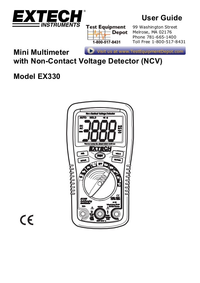 User Guide Mini Multimeter with Non-Contact Voltage Detector (NCV) Model EX330 99 Washington Street Melrose, MA 02176 Phon...