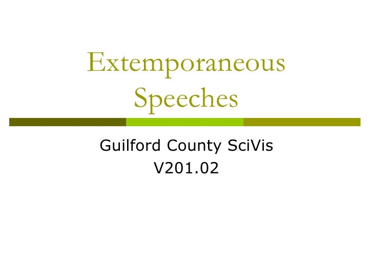counseling a friend extemporaneous speech Extemporaneous speech: final counseling a friend hello everyone a personal example is the time i entered the board room where my team and our client truth be told, there is no such thing as an impromptu speech.