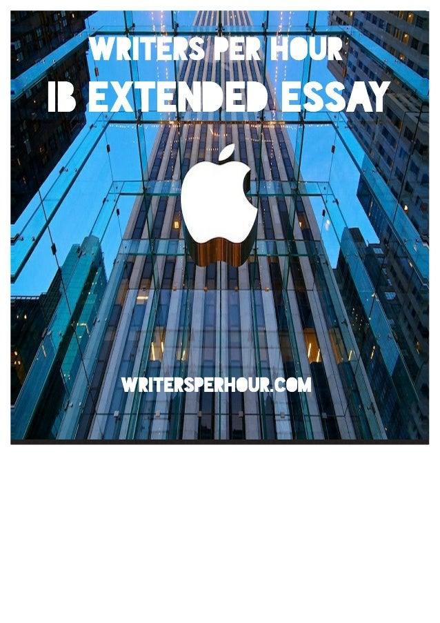 ib extended essay sample on apple inc task extended essay instructions write an extended essay on a topic of your choice from
