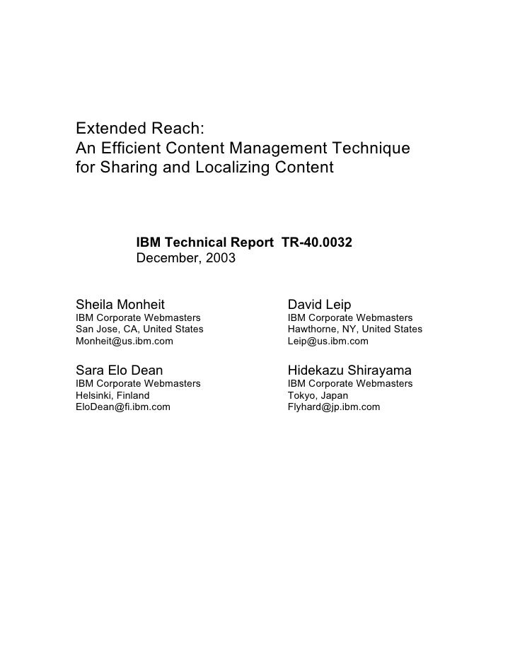 Extended Reach: An Efficient Content Management Technique for Sharing and Localizing Content                IBM Technical ...