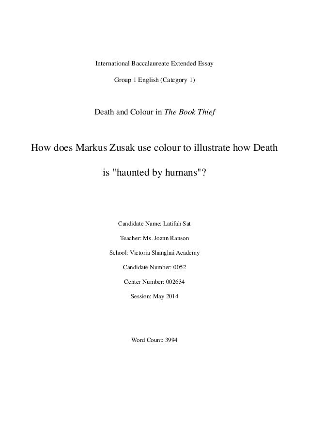 how does markus zusak use colour to illustrate how death is haunted international baccalaureate extended essay group 1 english category 1 death and colour in the abstract markus zusak s the book thief