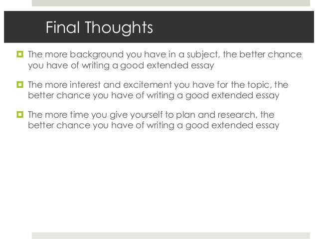 essay final thoughts Free final thoughts on eduactional papers, essays, and research papers.