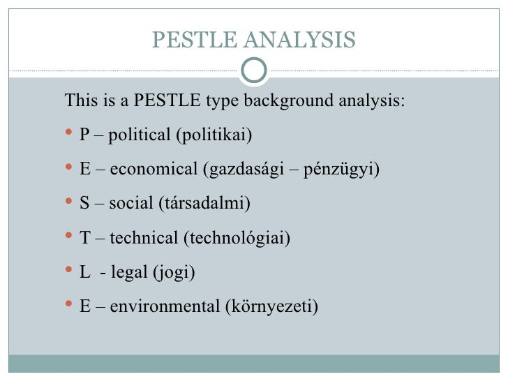 romania pestle An effective way to analyse key features of the external environment is to use pestle analysis.