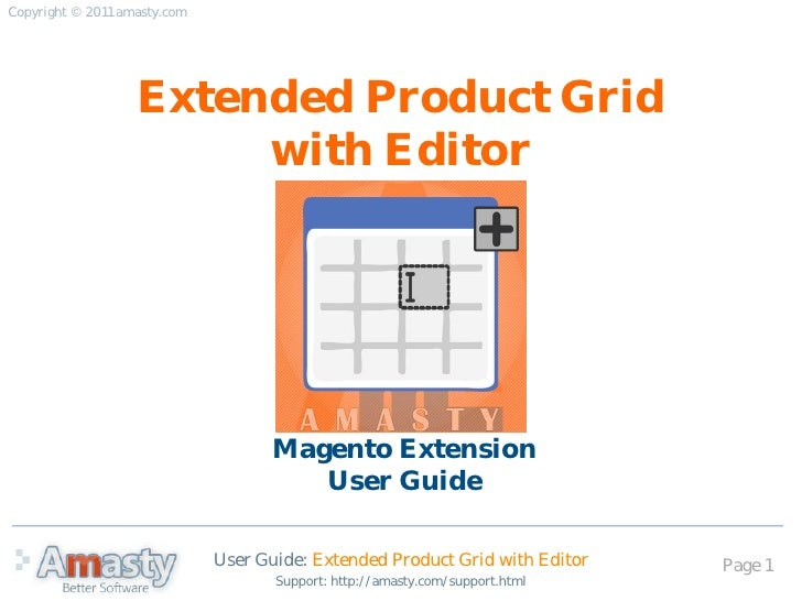 Copyright © 2011 amasty.com                   Extended Product Grid                        with Editor                    ...