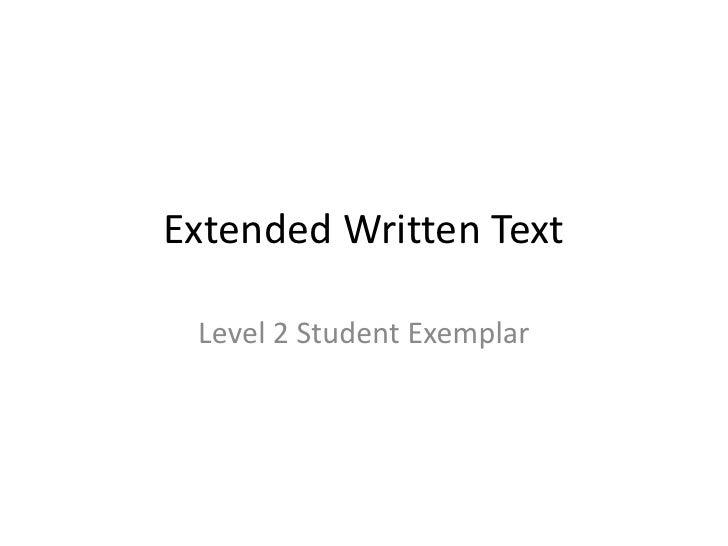 Extended Written Text Level 2 Student Exemplar