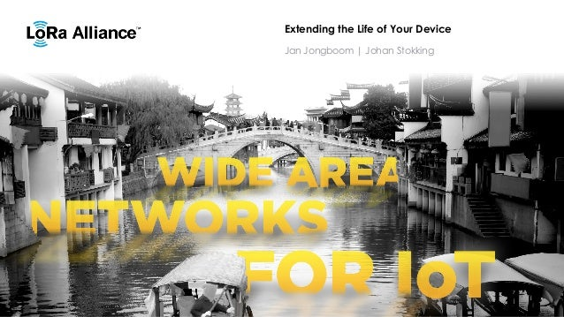 Extending the Life of Your Device Jan Jongboom | Johan Stokking