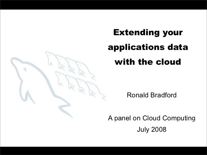 Extending application data with the cloud                                           Extending your                        ...