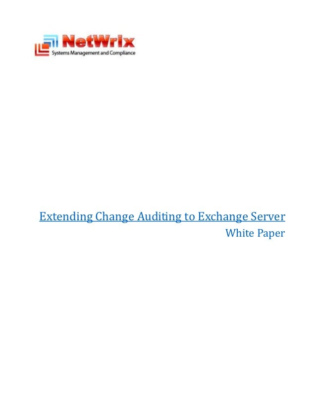 Extending Change Auditing to Exchange Server                                 White Paper