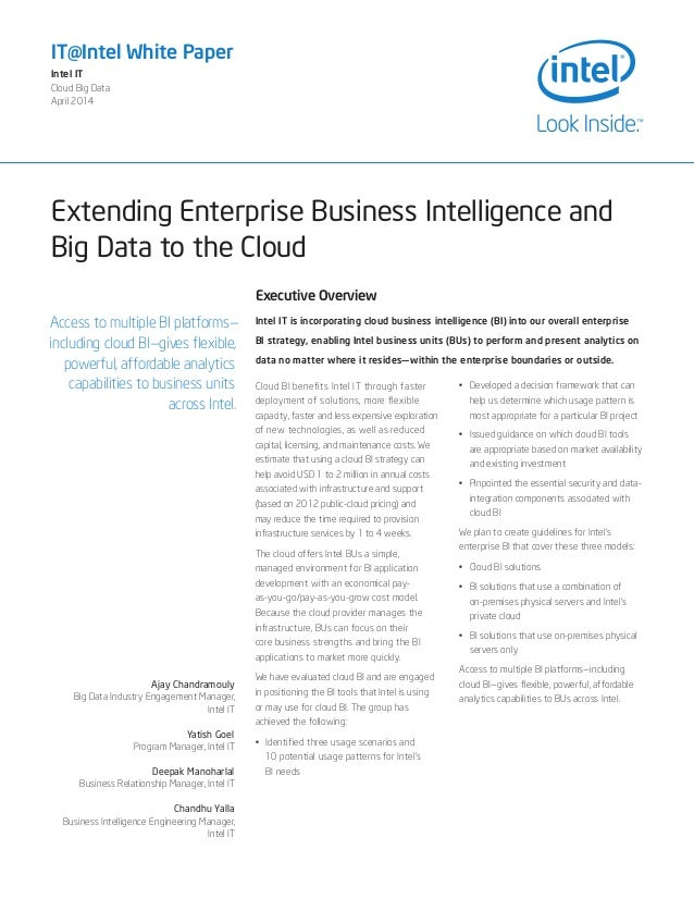 Extending Enterprise Business Intelligence and Big Data to the Cloud IT@Intel White Paper Intel IT Cloud Big Data April 20...