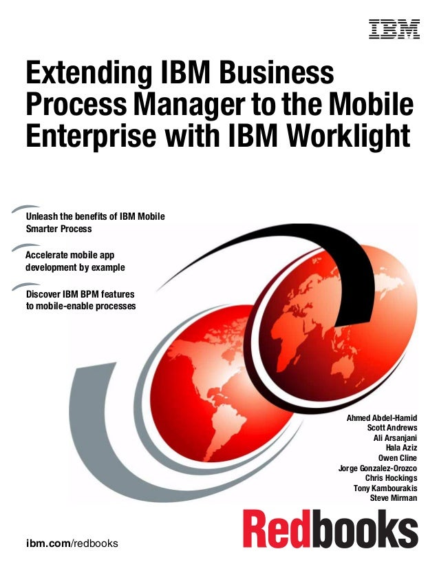 Nice Ibm.com/redbooks Front Cover Extending IBM Business Process Manager To The  Mobile Enterprise ...