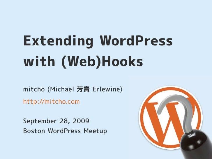 Extending WordPress with (Web)Hooks Slide 1