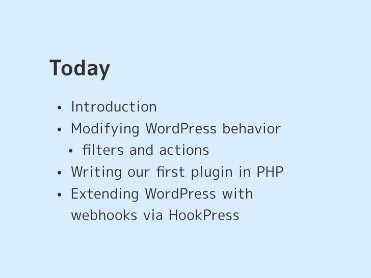 Extending WordPress with (Web)Hooks Slide 2