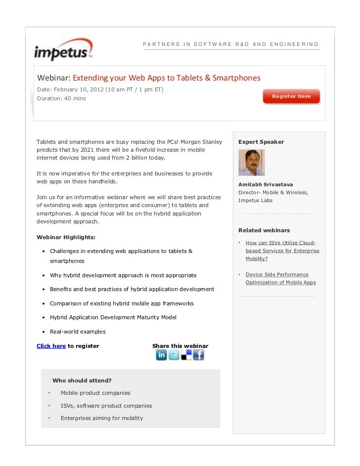 PARTNERS IN SOFTWARE R&D AND ENGINEERINGWebinar: Extending your Web Apps to Tablets & SmartphonesDate: February 10, 2012 (...
