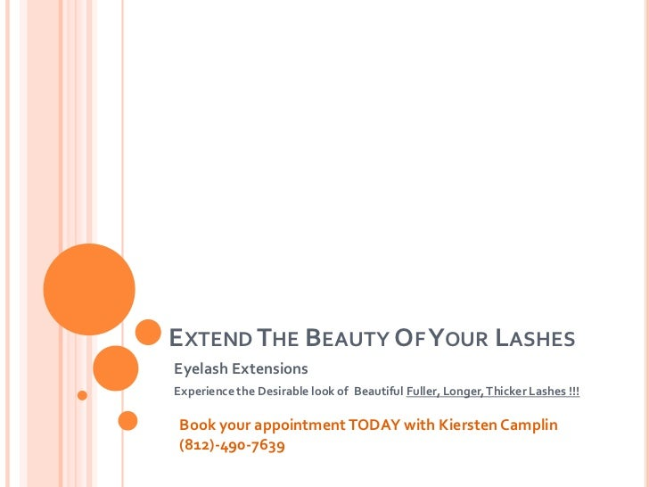 EXTEND THE BEAUTY OF YOUR LASHESEyelash ExtensionsExperience the Desirable look of Beautiful Fuller, Longer, Thicker Lashe...