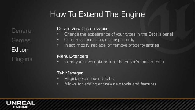 East Coast DevCon 2014: Extensibility in UE4 - Customizing