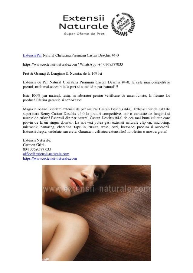 Extensii Par Natural Cheratina Premium Castan Deschis 4 0