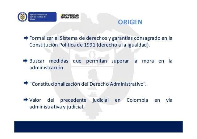 Formalizar el Sistema de derechos y garantías consagrado en la Constitución Política de 1991 (derecho a la igualdad). Busc...