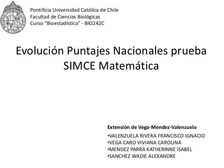"""Pontificia Universidad Católica de Chile<br />Facultad de Ciencias Biológicas<br />Curso """"Bioestadística"""" - BIO242C<br />E..."""