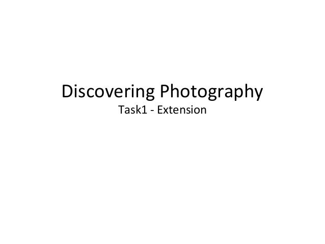 Discovering Photography Task1 - Extension