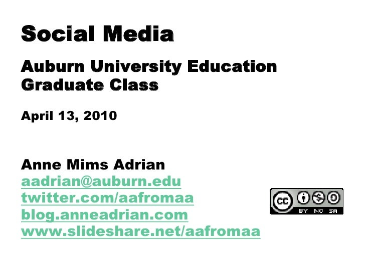 Why Extension should use social media Auburn University Education Graduate Class April 13, 2010  Anne Mims Adrian aadrian@...