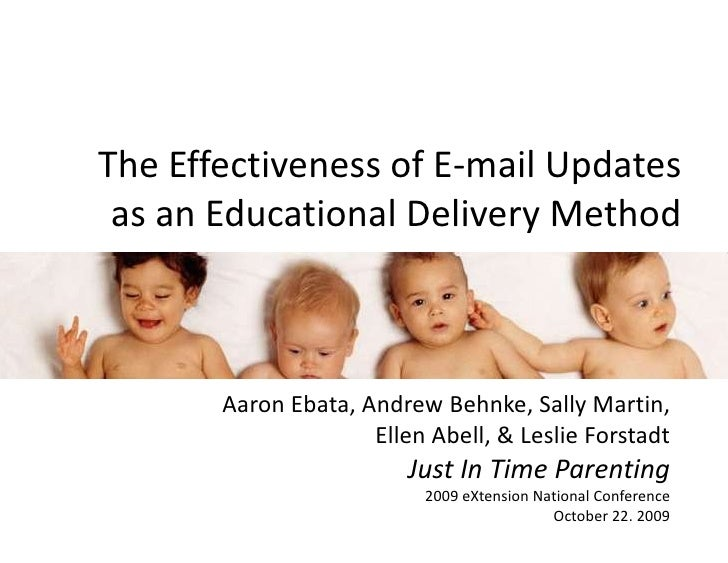 The Effectiveness of E-mail Updates as an Educational Delivery Method<br />Aaron Ebata, Andrew Behnke, Sally Martin,Ellen ...
