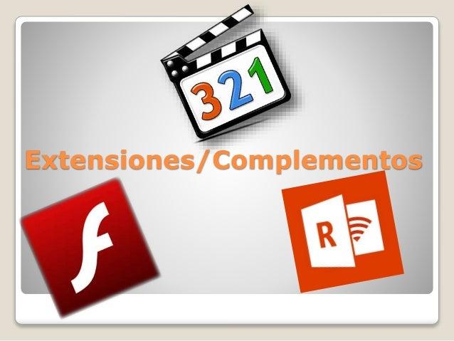 Extensiones/Complementos