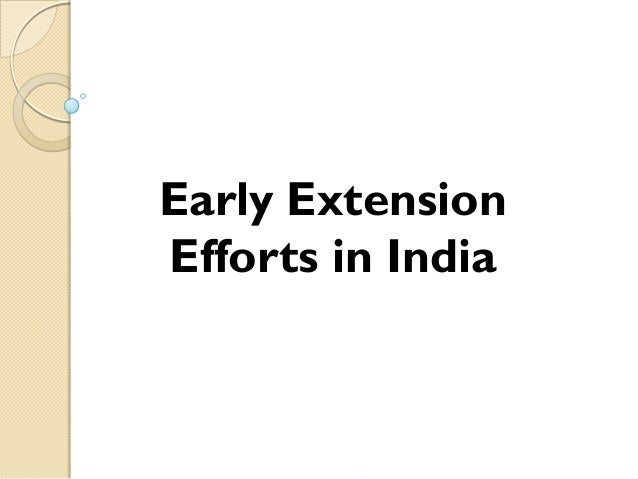 Early Extension Efforts in India
