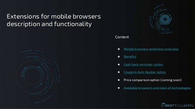 ★ Mobile browsers extension overview ★ Benefits ★ Cash back reminder option ★ Coupons Auto Applier option ★ Price comparis...