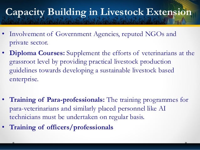 • Prospects of milk and meat value addition • Buffalo calves rearing for meat purpose • Livestock input industry • Commerc...