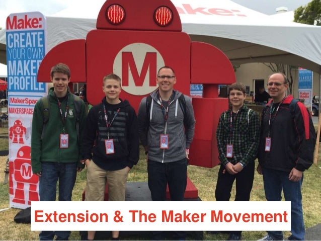 Extension & The Maker Movement